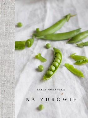 eliza-morawska-na-zdrowie-cover-okladka